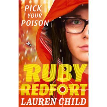 Lauren Child Pick Your Poison (Ruby Redfort, Book 5)