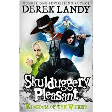 Derek Landy Kingdom of the Wicked (Skulduggery Pleasant, Book 7)
