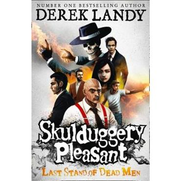 Derek Landy Last Stand of Dead Men (Skulduggery Pleasant, Book 8)