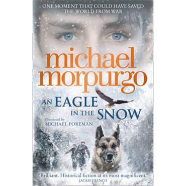 Michael Morpurgo An Eagle in the Snow