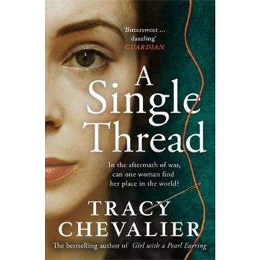 Tracy Chevalier A Single Thread