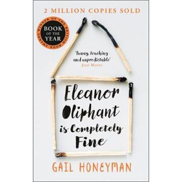Gail Honneyman Eleanor Oliphant is Completely Fine