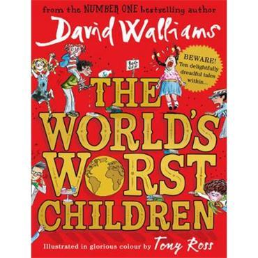 David Walliams The World's Worst Children
