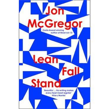 Jon McGregor Lean Fall Stand