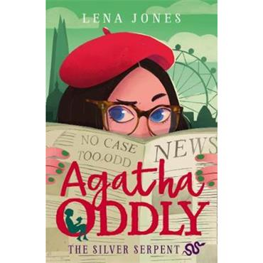 Lena Jones The Silver Serpent (Agatha Oddly, Book 3)
