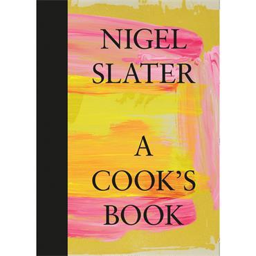 Nigel Slater A Cook's Book