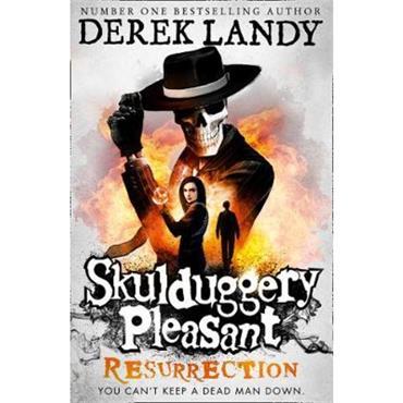 Derek Landy Resurrection (Skulduggery Pleasant, Book 10)