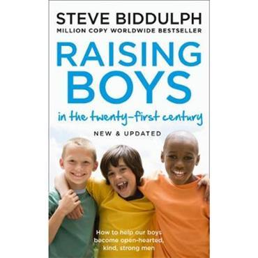 Steve Biddulph Raising Boys in the 21st Century