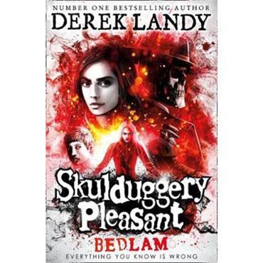 Derek Landy Bedlam (Skulduggery Pleasant, Book 12)