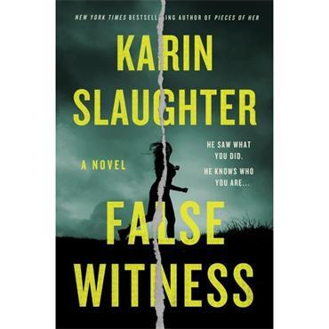 Karin Slaughter False Witness