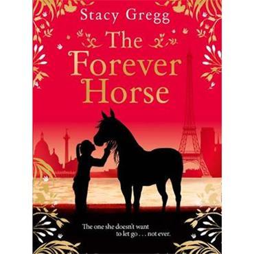 Stacy Gregg The Forever Horse