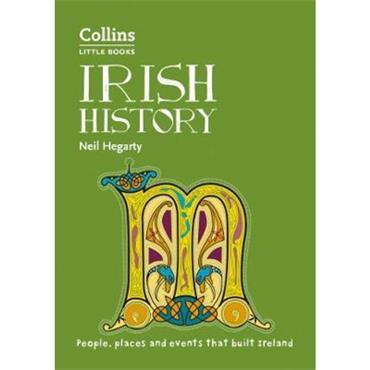 Neil Hegarty Irish History (Collins Little Books)