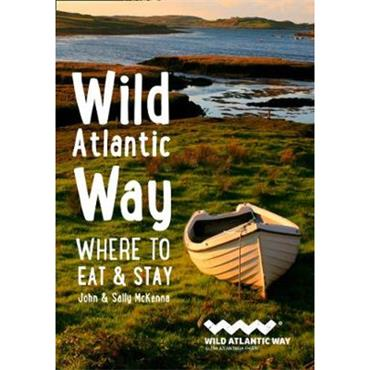 John & Sally McKenna Wild Atlantic Way: Where to Eat and Stay