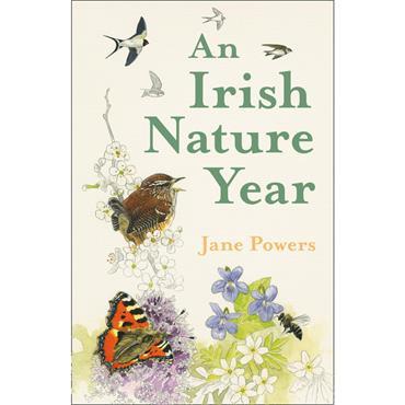 An Irish Nature Year  - Jane Powers
