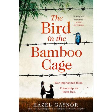 Hazel Gaynor The Bird in the Bamboo Cage