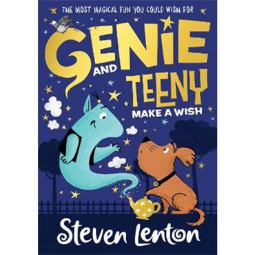 Steven Lenton Make a Wish (Genie and Teeny, Book 1)