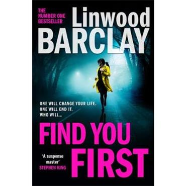 Linwood Barclay Find You First