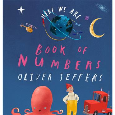 Oliver Jeffers Book of Numbers (Here We Are)