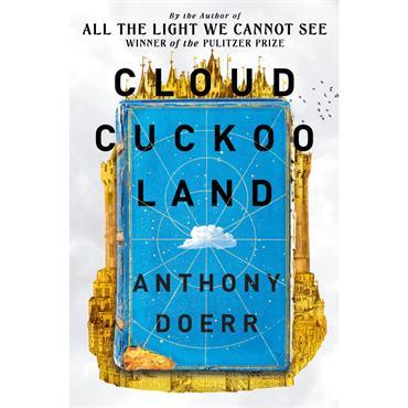 Anthony Doerr Cloud Cuckoo Land