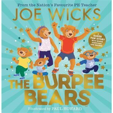 Joe Wicks & Paul Howard The Burpee Bears