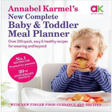Annabel Karmel Annabel Karmel's New Complete Baby & Toddler Meal Planner