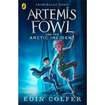 Eoin Colfer Artemis Fowl and The Arctic Incident