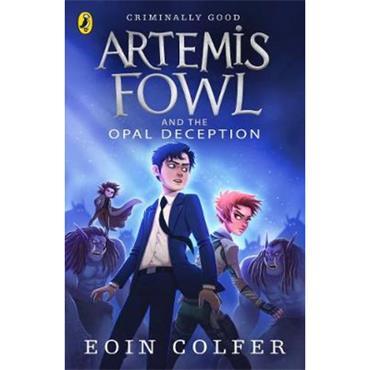 Eoin Colfer The Opal Deception (Artemis Fowl, Book 4)