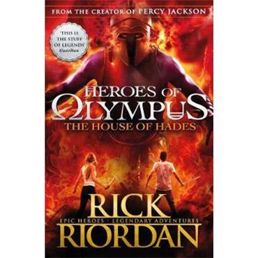 Rick Riordan The House of Hades (Heroes of Olympus Book 4)