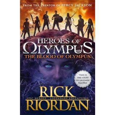 Rick Riordan The Blood of Olympus (Heroes of Olympus Book 5)