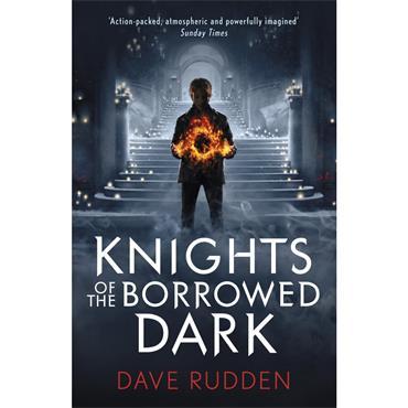Dave Rudden Knights of the Borrowed Dark (Book 1)