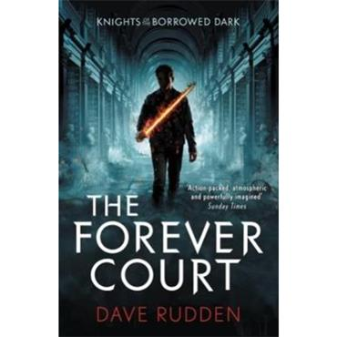 Dave Rudden The Forever Court (Knights of the Borrowed Dark, Book 2)