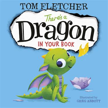 Tom Fletcher There's A Dragon in Your Book