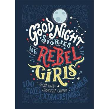 Elena Favilli Good Night Stories for Rebel Girls
