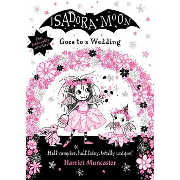 Harriet Muncaster Isadora Moon Goes to a Wedding