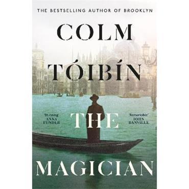 Colm Tóibín The Magician