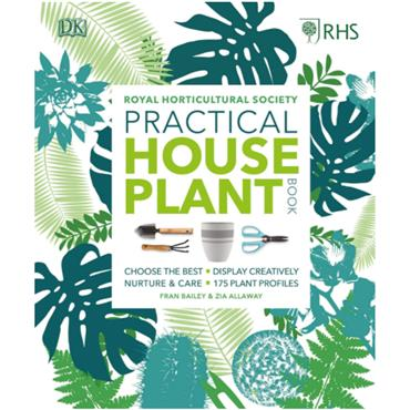 Zia Allaway  RHS Practical House Plant Book