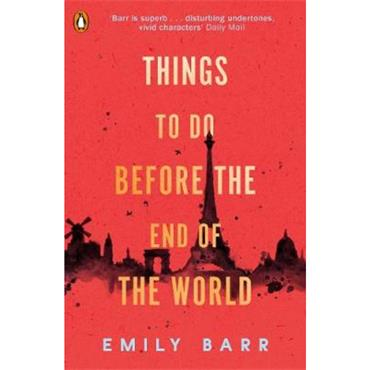 Emily Barr Things to do Before the End of the World