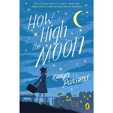 How High the Moon - Karyn Parsons