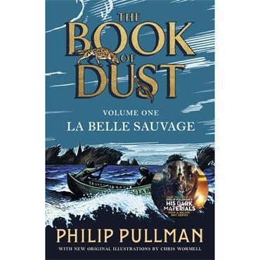 Philip Pullman La Belle Sauvage (The Book of Dust, Book 1)