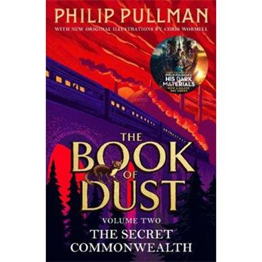Philip Pullman The Secret Commonwealth (The Book of Dust, Book 2)