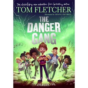 Tom Fletcher The Danger Gang