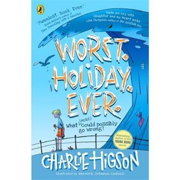 Charlie Higson Worst. Holiday. Ever