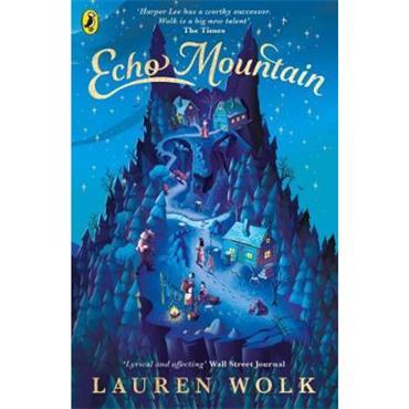 Lauren Wolk Echo Mountain