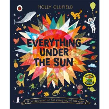 Molly Oldfield Everything Under the Sun