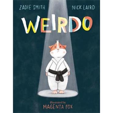 Zadie Smith & Nick Laird Weirdo