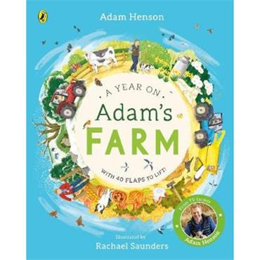 Adam Henson A Year on Adam's Farm