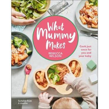 Rebecca Wilson What Mummy Makes