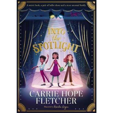 Carrie Hope Fletcher Into the Spotlight