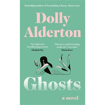 Dolly Alderton Ghosts