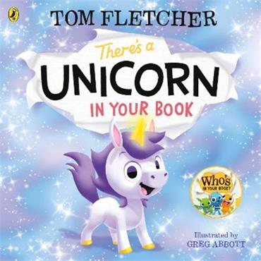 Tom Fletcher There's a Unicorn in Your Book